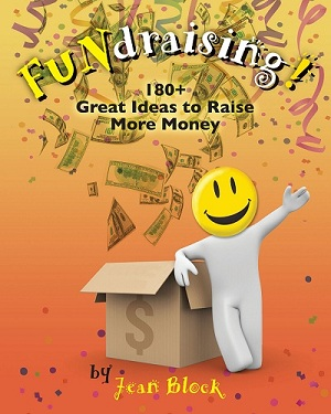 FUNdraising! 180+ Great Ideas to Raise More Money